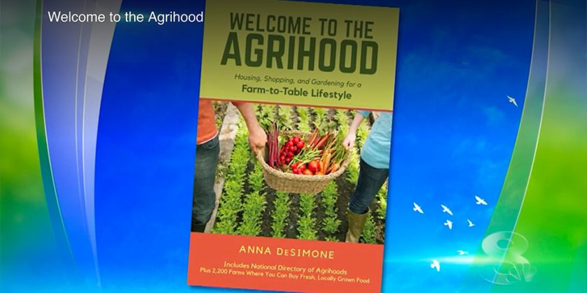 Welcome to the Agrihood
